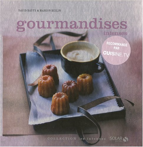 Gourmandises intenses