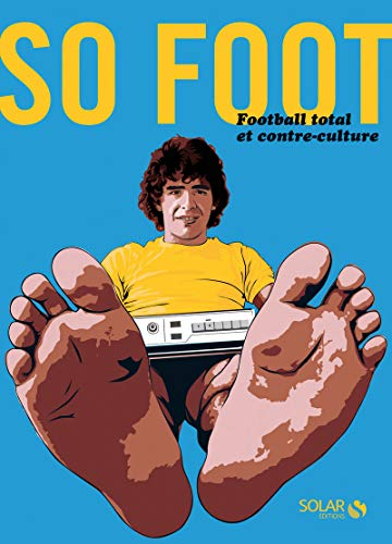 So Foot : Football total et contre-culture