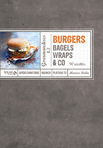 Burgers, bagels, wraps & co