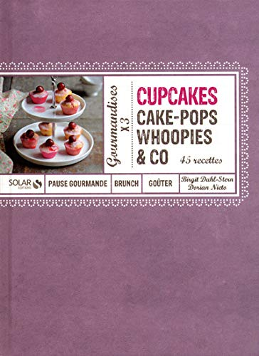 Cupcakes, Cakes-pops,  Whoopies & Co