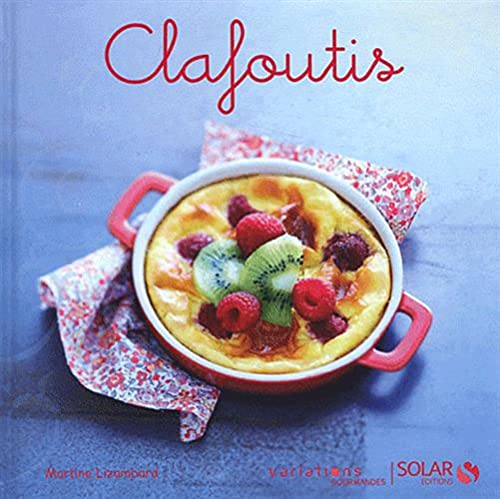 Clafoutis - variations gourmandes