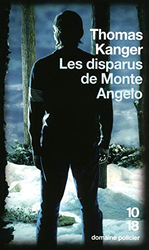 Les disparus de Monte Angelo