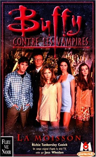 Buffy contre les vampires, tome 1 : La Moisson