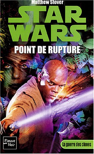 Star Wars : La Guerre des clones - Point de rupture