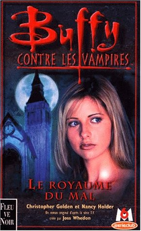 Buffy contre les vampires, tome 14 : Le Royaume du Mal
