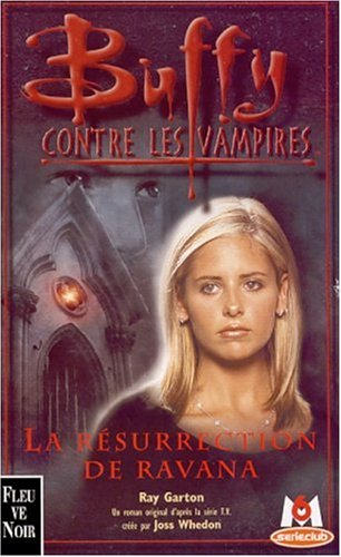 Buffy contre les vampires, tome 21 : La Résurrection de Ravana