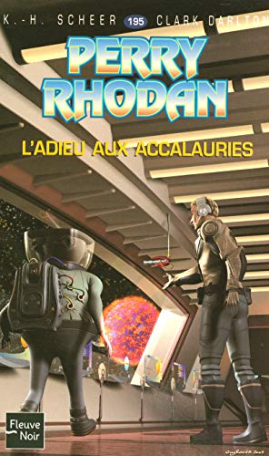 Perry Rhodan, numero 195 : L'adieu aux accalauries