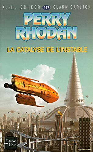 La Catalyse de l'Instable