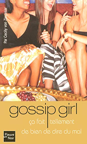 Gossip Girl, Tome 1