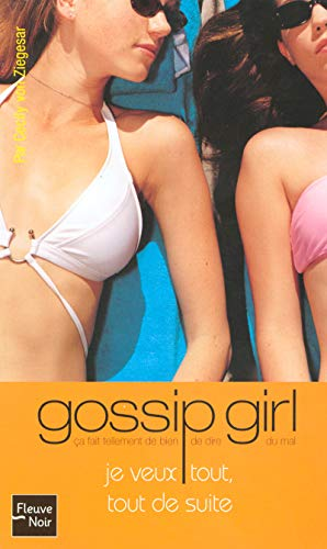 Gossip Girl, Tome 3