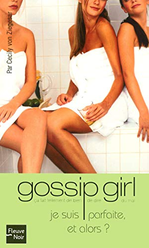 Gossip Girl, Tome 7