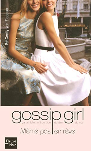 Gossip Girl, Tome 9