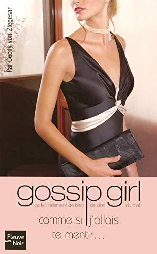 Gossip Girl, Tome 10