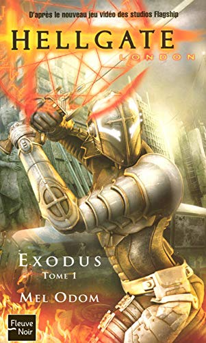 Hellgate : London, Tome 1 : Exodus