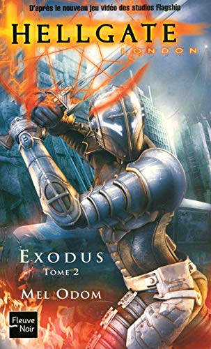 Hellgate : London, Tome 2 : Exodus