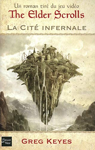 The elder scrolls : La Cité Infernale
