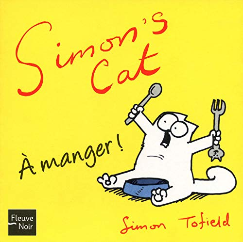 Simon's Cat : A manger !