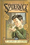 secret de Lucinda (Le) | DiTerlizzi, Tony. Auteur