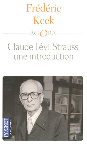 Claude Levi-Strauss, une introduction