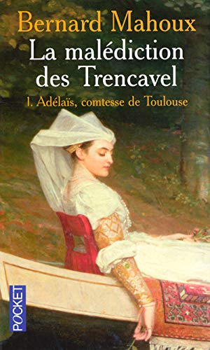 La malédiction des Trencavel, Tome 1
