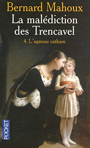 La malédiction des Trencavel, Tome 4