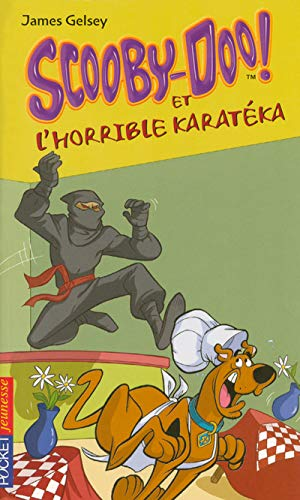 Scooby-Doo, Tome 15 : Scooby-Doo et l'horrible karatéka
