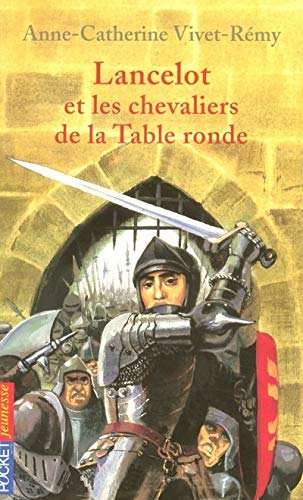 Lancelot et chevaliers de la Table Ronde