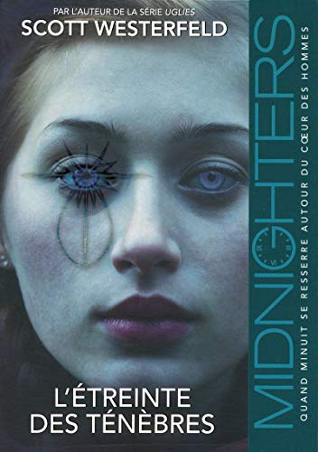 Midnighters, Tome 2