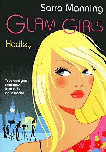 Glam Girls : Hadley