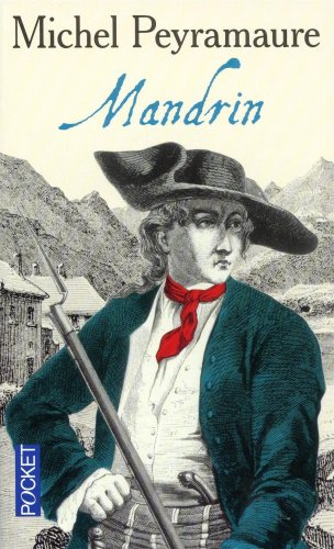 Les Trois Bandits, Tome 2 : Mandrin