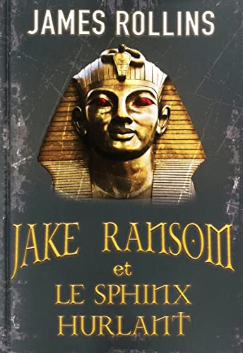 Jake Ransom et le sphinx hurlant
