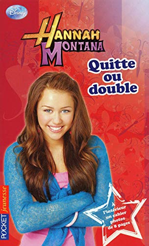 Hannah Montana, Tome 12 : Quitte ou double