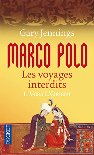 Marco Polo, les voyages interdits, Tome 1