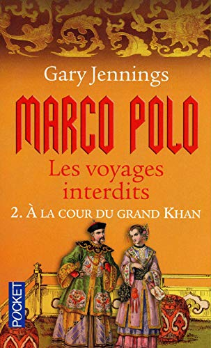 Marco Polo, les voyages interdits, Tome 2