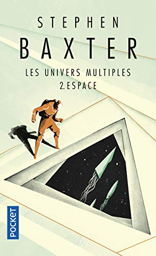 Les Univers multiples, Tome 2