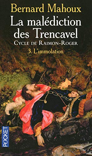 La malédiction des Trencavel