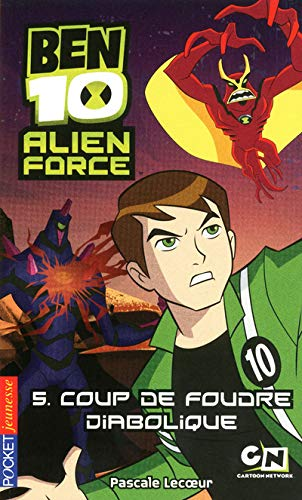 Ben 10 Alien Force, Tome 5