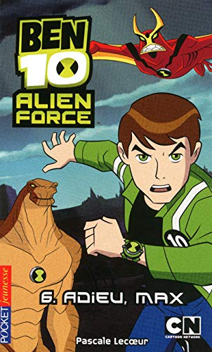 Ben 10 Alien Force, Tome 6