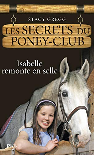 Les secrets du poney-club, Tome 1