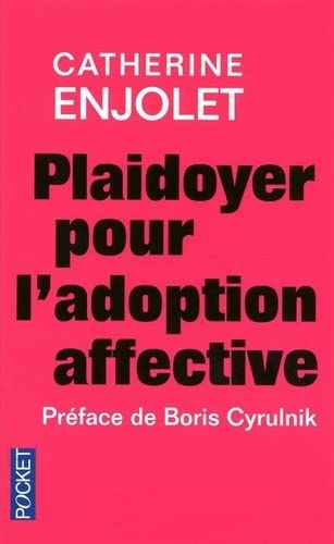Plaidoyer pour l'adoption affective : Un don d'ingérence