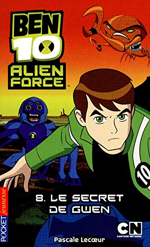 Ben 10 Alien Force, Tome 8 : Le secret de Gwen