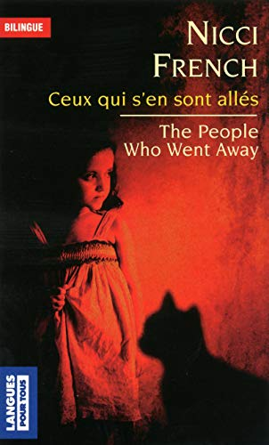 Les gens qui sont partis / The People Who Went Away
