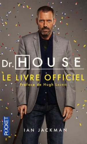 Dr. House : Le livre officiel