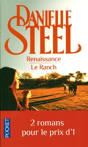 Renaissance ; Le Ranch