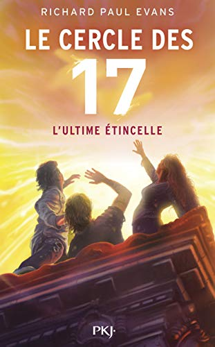 ultime étincelle (L') | Evans, Richard Paul. Auteur