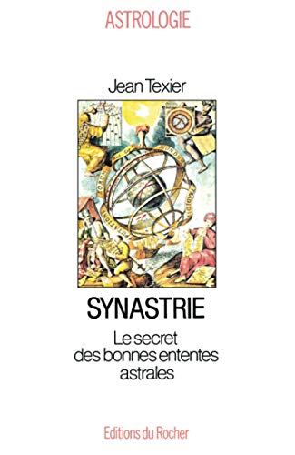 Synastrie : Le Secret des bonnes ententes astrales
