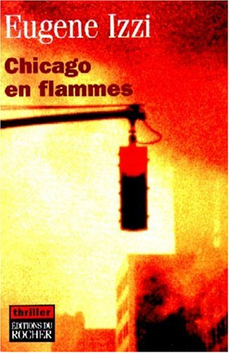 Chicago en flammes