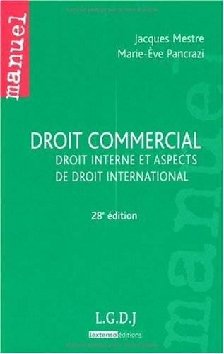 Droit commercial : Droit interne et aspects de droit international