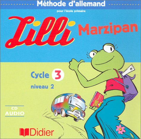 Lilli Marzipan coffret 2 CD , Cycle 3, niveau 2