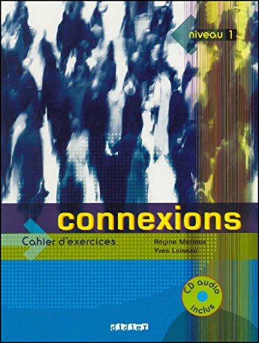 Connexions 1 (1 cahier + 1 CD audio)